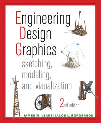 Engineering Design Graphics By Leake, James